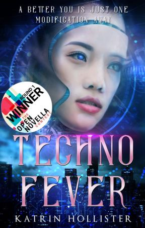 Techno Fever [Open Novella Contest   Asian Scifi   Ongoing] by KatrinHollister