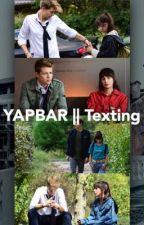 YAPBAR || Texting by simayweasley