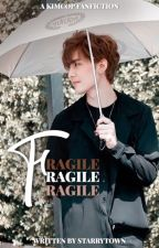 Fragile - [KimCop] by starrytown