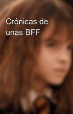 Crónicas de unas BFF by creinalper