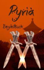 Pyria - Begleitbuch by Singvogel