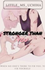 •Stronger Than You• | Itachi Love Story | by Little_Ms_Uchiha