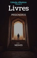 Livres Prisioneiros by nedhis