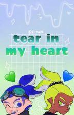 tear in my heart by roinnisrllygay