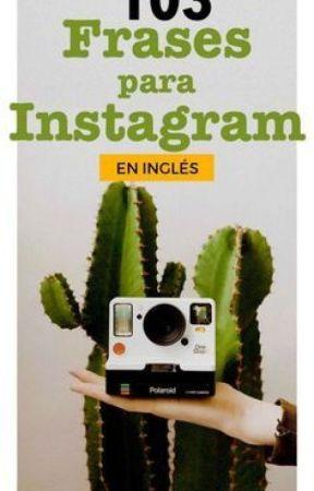 103 Frases Para Instagram En Ingles 103 Sentences For