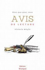 Avis de lecture by VictoriaWhyte