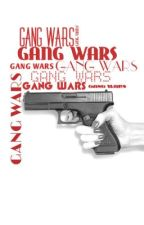 Gang Wars (a fight for love) by turquoisedinosaur