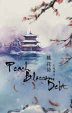 Summary of Peach Blossoms Debt  by emmi_green