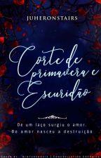 Corte De Primavera E Escuridão  by jubridgerton