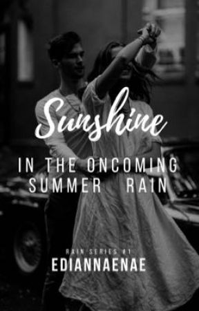 Sunshine in the Oncoming Summer Rain by ediannaenae