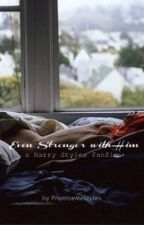 Even Stronger with Him (a Harry Styles Fanfic) by morninglight96