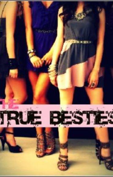 The True Besties
