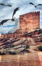 El Príncipe que Fue Prometido. by FourTris4_6