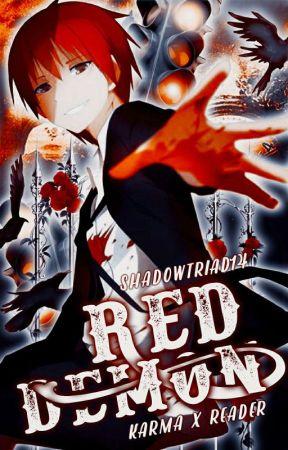 Red Demon (adopted)(Karma x Reader) by ShadowTriad14