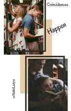 Coincidences Happen -H.Styles//✓ by xxNialls1Ladyxx