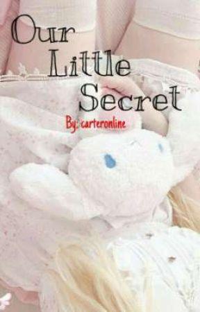 Our Little Secret :: By- carteronline by carteronline