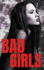 BAD GIRLS by _tina_bb