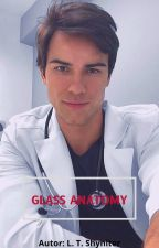 Glass Anatomy by Demitre96