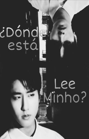 ¿Dónde está Lee Minho? by Lee_MoniMoni