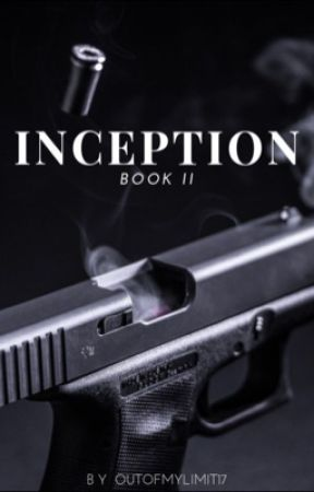 Inception | Book II by OutOfMyLimit17