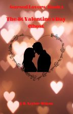 The St. Valentines Day Ghost (Paranormal Lovers: Book 2) by Grown30