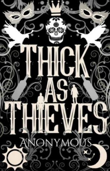Thick as Thieves (Book Two)