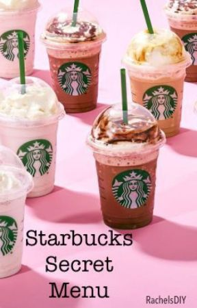 Starbucks Secret Menu Tik Tok Drink Wattpad