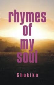 Rhymes of My Soul by JBLandingin