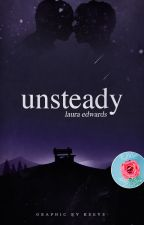 Unsteady by -florianraven