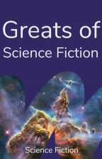 Greats of Science Fiction by ScienceFiction