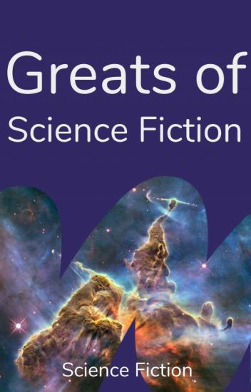 Greats of Science Fiction