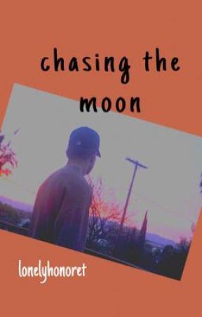chasing the moon | n.m •PRETTYMUCH AU•  by lonelyhonoret