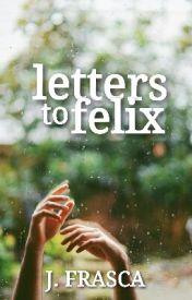 letters to felix by vintageromantics