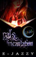 Pal's Incantation by E-Jazzy