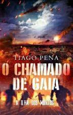 O CHAMADO DE GAIA. by MacedoPena