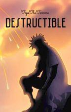 Destructible [NARUTO] by TopsTheTommo