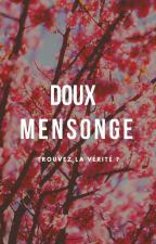 Doux Mensonge by 1001souvenir