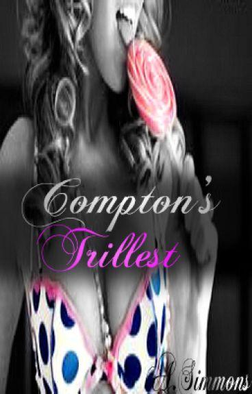 Compton's Trillest
