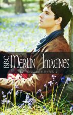 Merlin Imagines and One shots by skylarforthewin