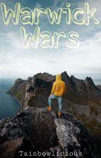 W.W  Warwick Wars. by tainbowlicious