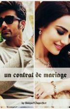 un contrat de mariage by UniqueNImperfect