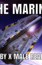 The marine RWBY x Male reader  by saian2001