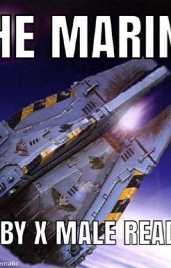 The marine RWBY x Male reader - The Commandant - Wattpad