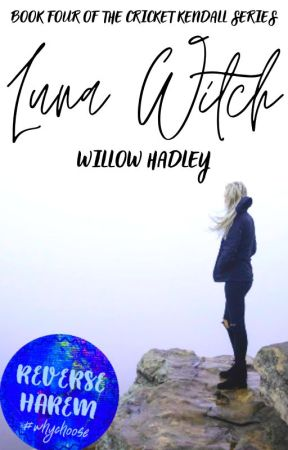Luna Witch (Cricket Kendall, #2) by xwillowee