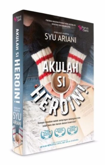 Novel: Akulah Si Heroin!