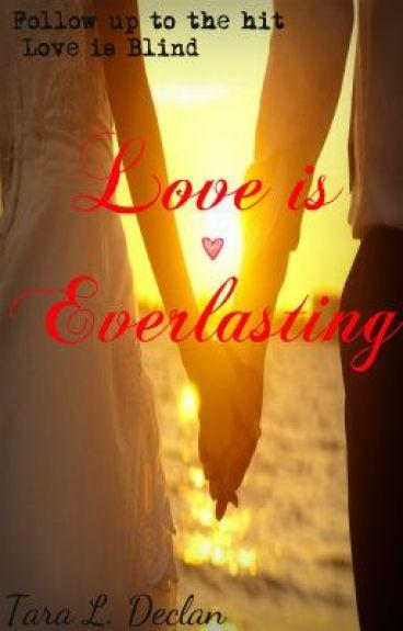 Love is Everlasting by TaraLDeclan