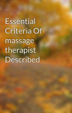 Essential Criteria Of massage therapist Described by jim04quiver