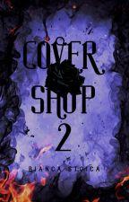 Cover Shop (2) / DESCHISĂ by BiancaStoica8