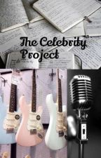The Celebrity Project by Book_Angel17