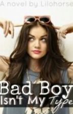 Bad Boy Isnt My Type by AllThatKeke